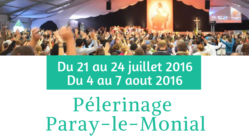 Pélerinage de l'Ensemble Paroissial – Paray Le Monial 2016