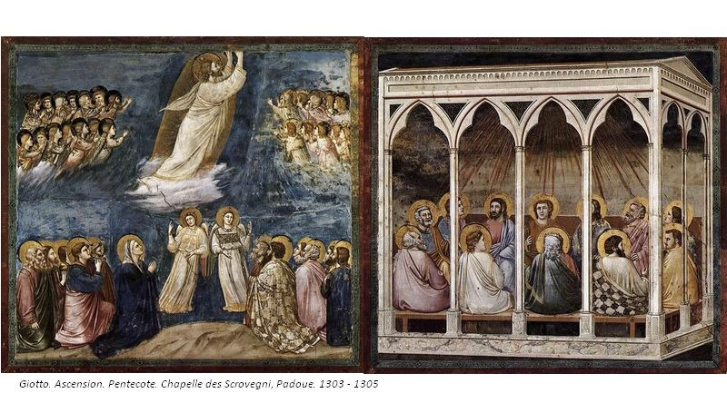 Deux fresques de GiottDeux fresques de Giotto, Ascension, Pentecôte. Chapelle des Scrovegni, Padoue. 1303-1305o : Ascension, Pentecôte. hapelle des Scrovegni, Padoue. 1303-1305