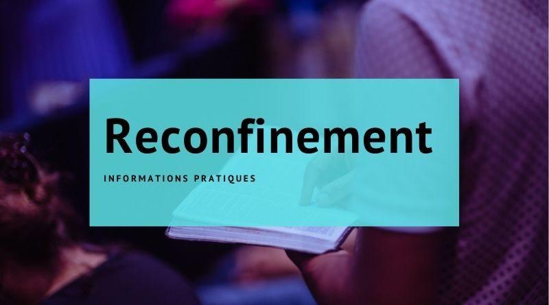Reconfinement Informations Pratiques